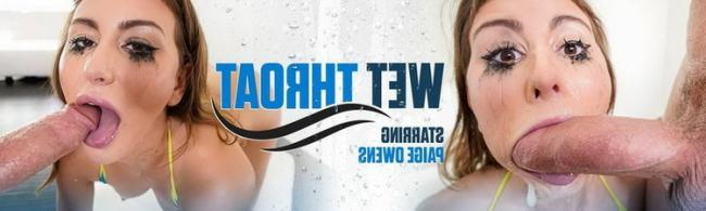 Paige Owens - Wet Throat (2021 Throated.com) [FullHD   1080p  1.38 Gb]