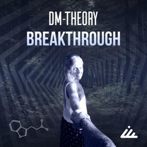 Dm-Theory — Breakthrough (2021)