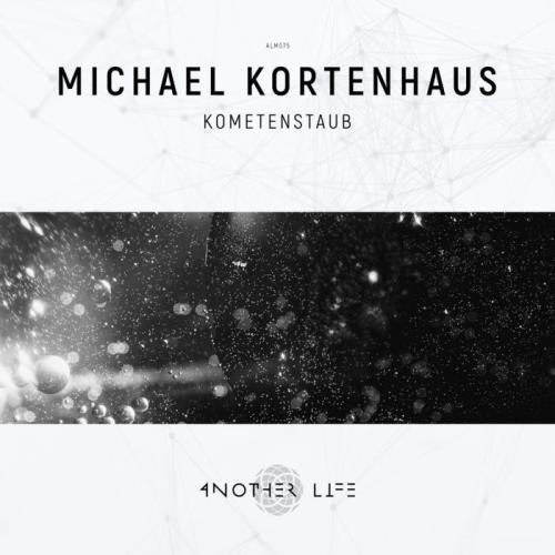 Michael Kortenhaus - Kometenstaub (2021)