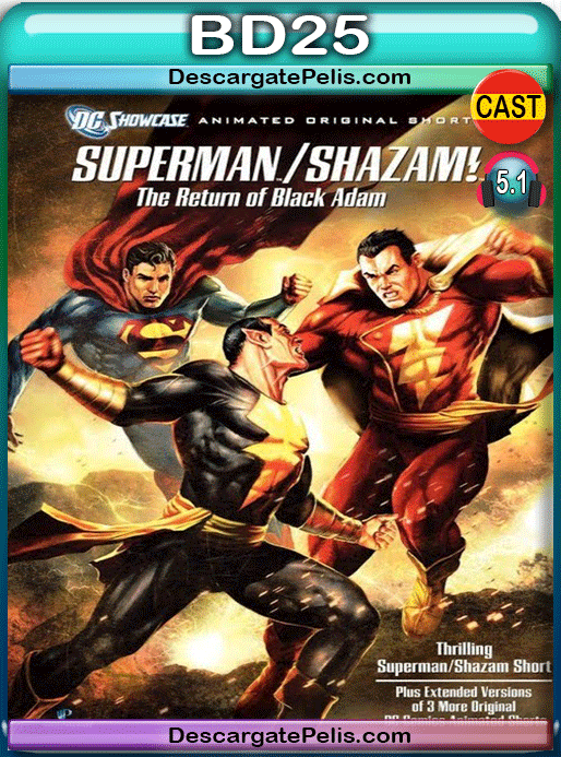 Superman Shazam!. The return of Black Adam 2010 BD25 Español