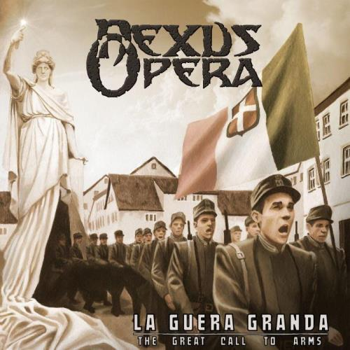 Nexus Opera — La Guera Granda (The Great Call To Arms) (2021)