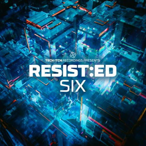 Tech Itch Recordings — Resist:Ed Six (2021)