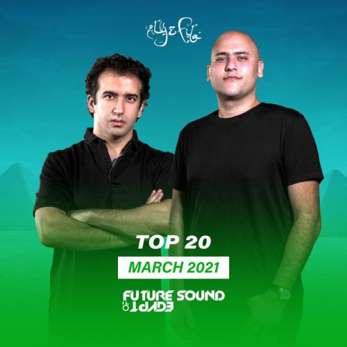 Aly & Fila — FSOE:  March 2021 (2021) [FLAC / MP3]