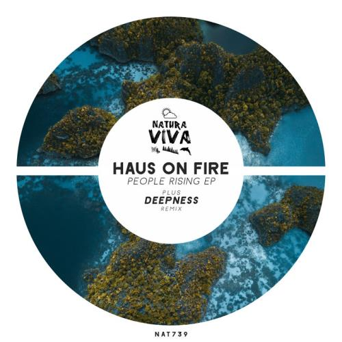 Haus On Fire — People Rising (2021)