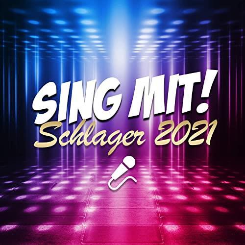 Schlager 2021 (Sing mit!) (2021)