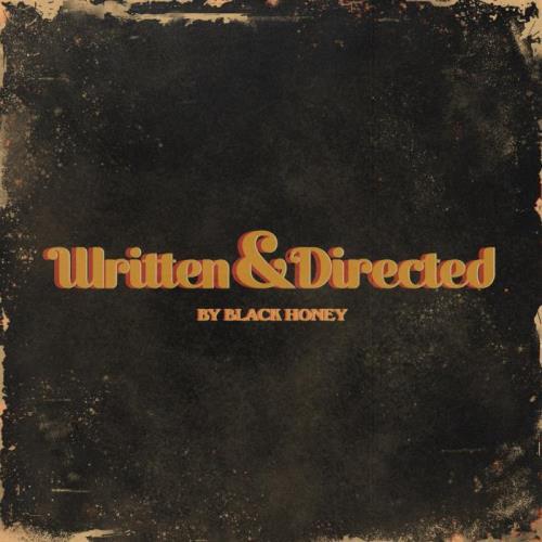 Black Honey — Written & Directed (2021)