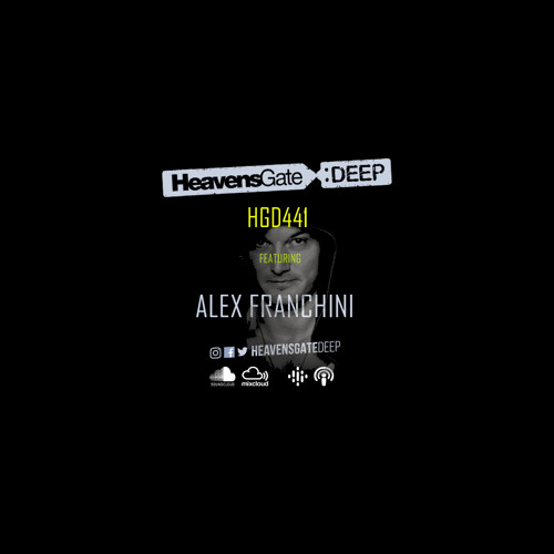 Alex Franchini — HeavensGate Deep 441 (2021-04-23)