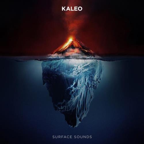 Kaleo - Surface Sounds (2021)