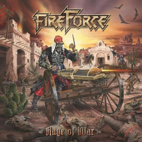 FireForce — Rage Of War (2021) FLAC