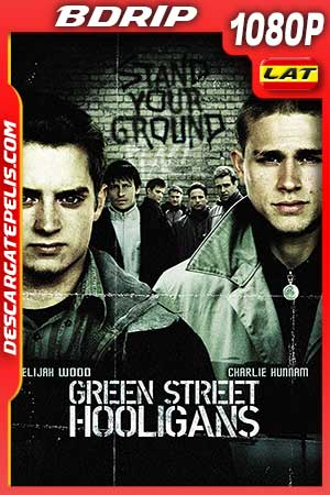 Green Street Hooligans 2005 1080p BDrip Latino – Inglés