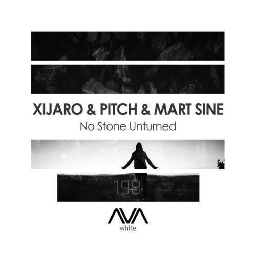 XiJaro & Pitch & Mart Sine — No Stone Unturned (2021)