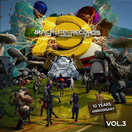 Blacklite Records (10 Years Anniversary) (Vol 3) (2021) FLAC