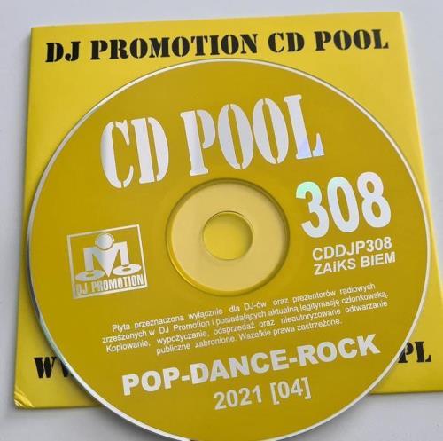 DJ Promotion CD Pool Pop/Dance 308 (2021)