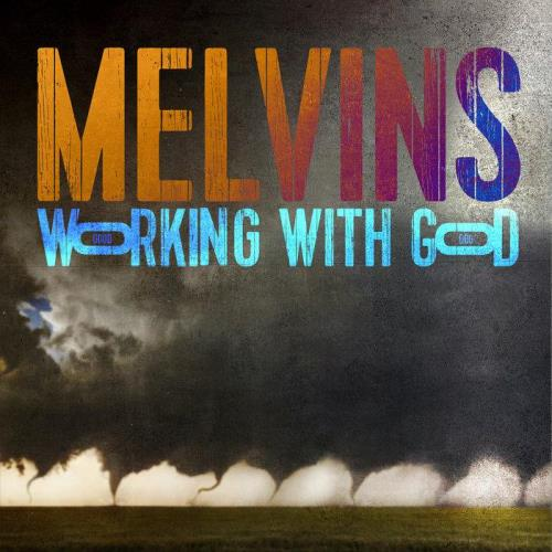 Melvins — Working With God (2021) FLAC