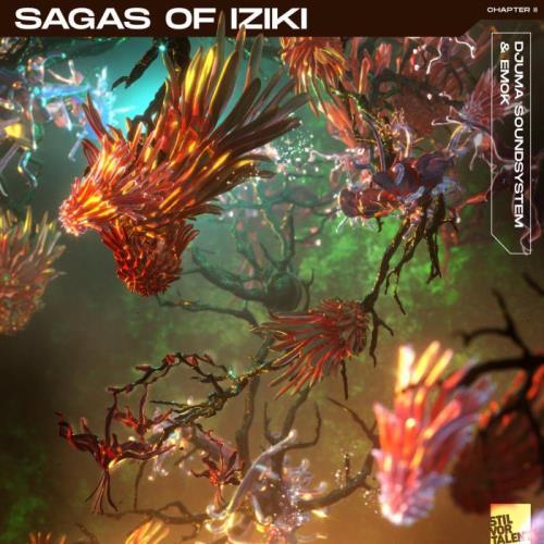Djuma Soundsystem & Emok — Sagas Of Iziki | Chapter 2 (2021)