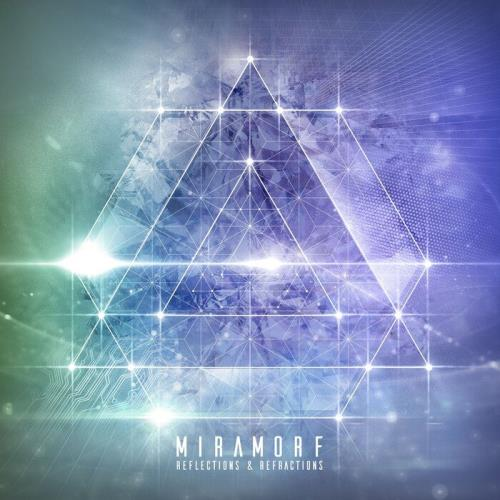 Miramorf — Reflections And Refractions (2021)
