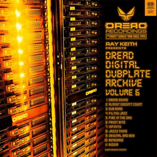 Ray Keith — Dread Digital Dubplate Archive, Vol. 6 (2021)