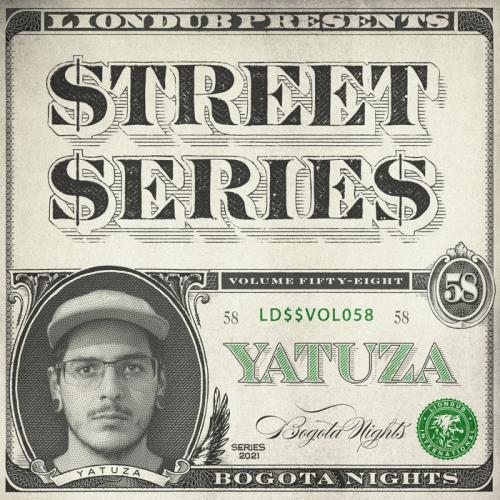 Yatuza - Liondub Street Series Vol 58: Bogota Nights (2021)