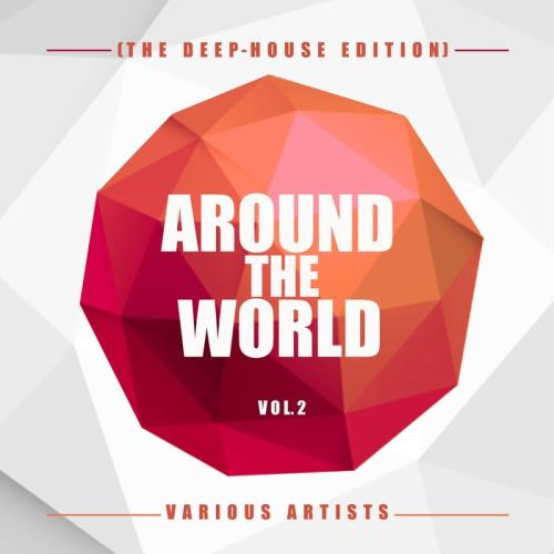 Around The World, Vol. 2 (The Deep-House Edition) (2021)