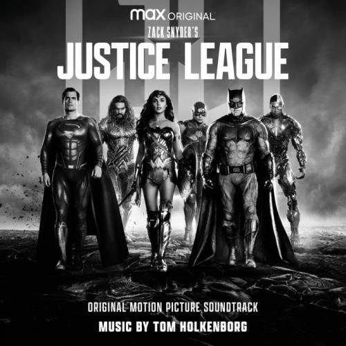 Tom Holkenborg — Zack Snyders Justice League (Original Motion Picture Soundtrack) (2021)