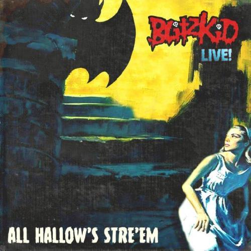 Blitzkid — All Hallow'S Stre'Em (2021)