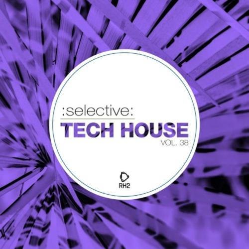 Selective: Tech House Vol 38 (2021)