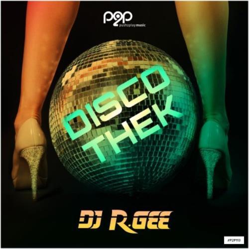 DJ R.Gee — Discothek (2021)