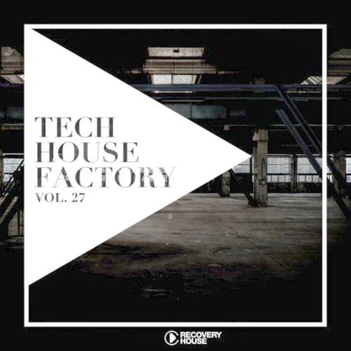 Tech House Factory, Vol. 27 (2021)
