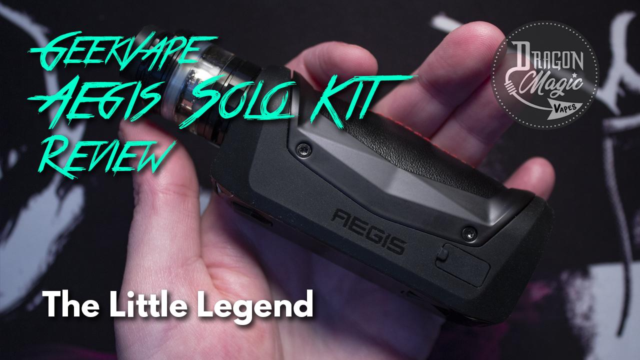 Geekvape Aegis Solo Kit Vape Review – The Little Legend