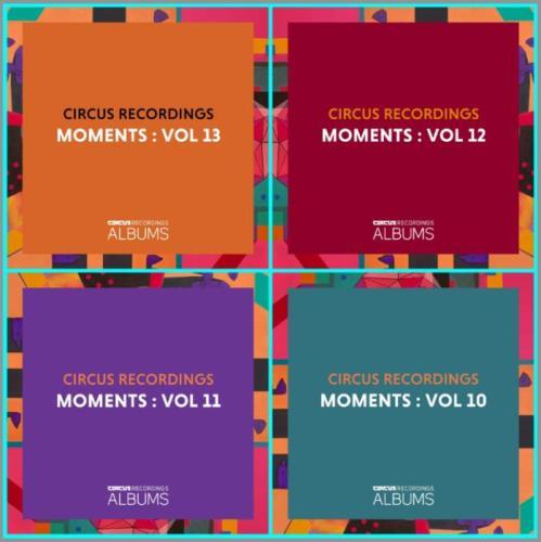 Circus Recordings Moments Vol 10-11-12-13 (2021)
