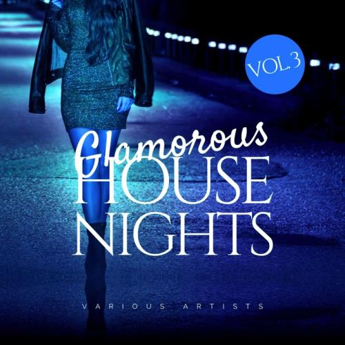 Glamorous House Nights, Vol. 3 (2021)
