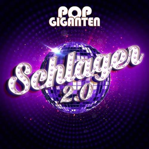 Pop Giganten Schlager 2.0 (2021)
