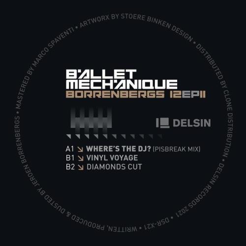 Ballet Mechanique — Borrenbergs 12 EP II (2021)
