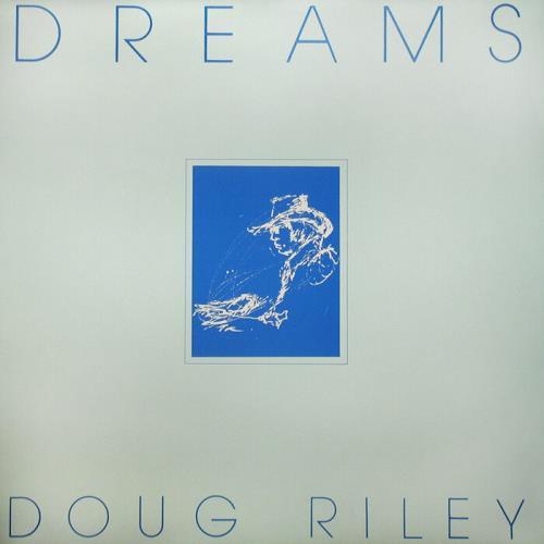 Doug Riley — Dreams (2021)