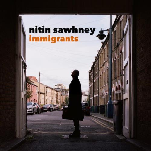 Nitin Sawhney — Immigrants (2021)
