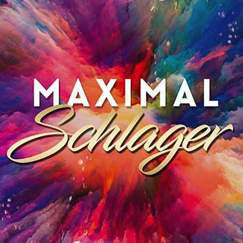Maximal Schlager (2021)