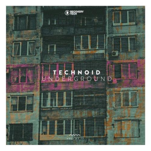 Technoid Underground, Vol. 17 (2021)