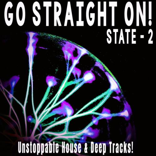 Go Straight On! — State 2 (2021)