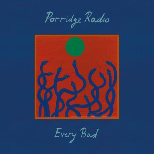 Porridge Radio — Every Bad (Expanded Edition) (2021)