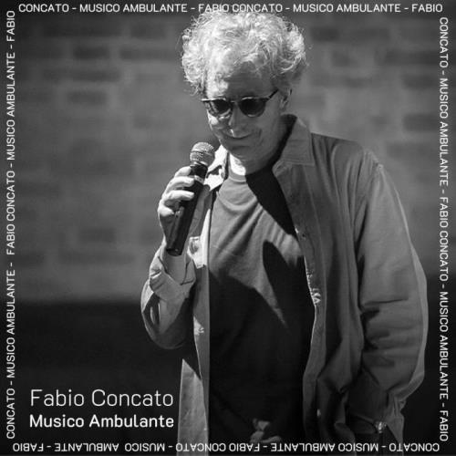 Fabio Concato — Musico Ambulante (2021)