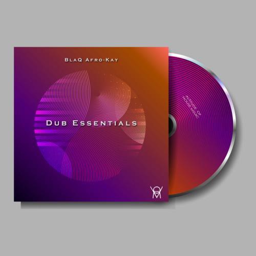 BlaQ Afro-Kay — Dub Essential (2021)