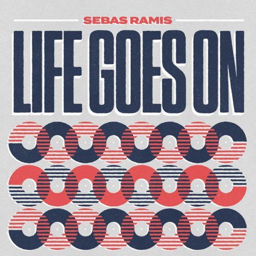 Sebas Ramis — Life Goes On (2021)