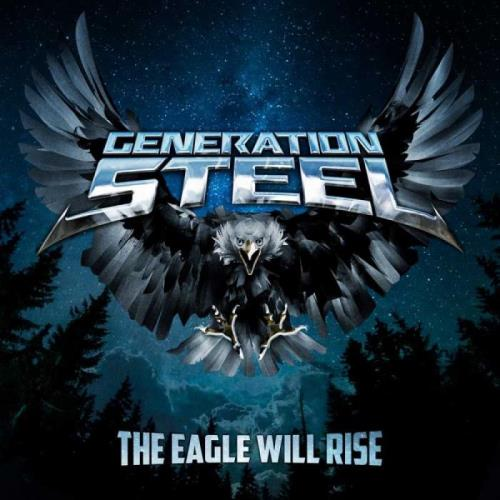 Generation Steel — The Eagle Will Rise (2021) FLAC
