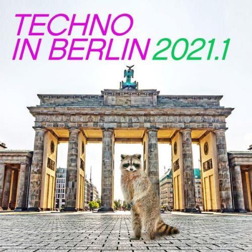 Techno In Berlin 2021.1 (2021)